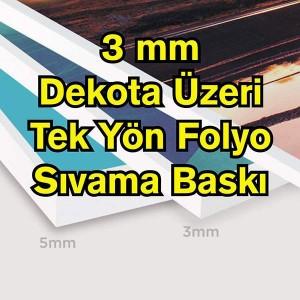 3 mm Dekota Folyo Dijital Baskı Sıvama