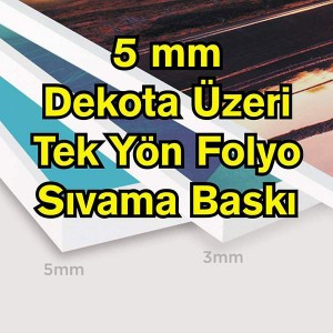 5 mm Dekota Folyo Çift Yön Dijital Baskı Sıvama