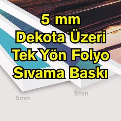 5 mm Özel Kesim Dekota Folyo Dijital Baskı Sıvama                                                         dekota,                                 forex,                                 pvc foam,                                 folyo sıvama,                                 Folyo,                                 folyo dijital baski,                                 dijital baski,                                 sticker baski,                                 solvent baski,                                cam baski