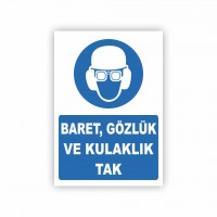 İş Güvenliği Levhaları -  Baret Gözlük ve Kulaklık Tak Levhası ( 50x35 )