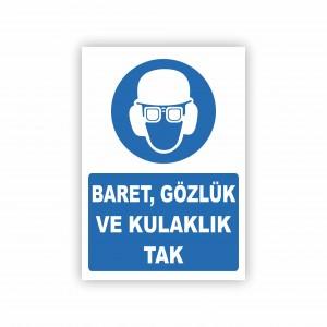 İş Güvenliği Levhaları -  Baret Gözlük ve Kulaklık Tak Levhası ( 35x25 )