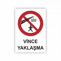 İş Güvenliği Levhaları - Vince Yaklaşma Levhası ( 35x25 )