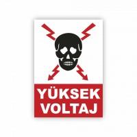 İş Güvenliği Levhaları - Yüksek Voltaj Levhası ( 35x25 )