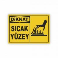 İş Güvenliği Levhaları - Sıcak Yüzey Levhası ( 35x25 )