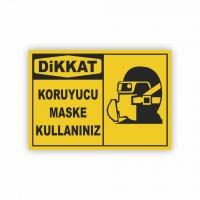 İş Güvenliği Levhaları - Koruyucu Maske Kullanınız Levhası ( 35x25 )