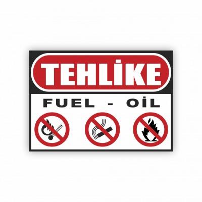 İş Güvenliği Levhaları - Tehlike Fuel - Oil Levhası ( 50x70 )                                                         iş güvenliği levhası,                                 uyarı levhası,                                 isg levhası,                                 ikaz levhası,                                 tabela,                                 levha,                                 dekota sıvama,                                 folyo sıvama,                                 baskılı levha,                                 forex sıvama,                                 foreks baskı,                                dekota baskı