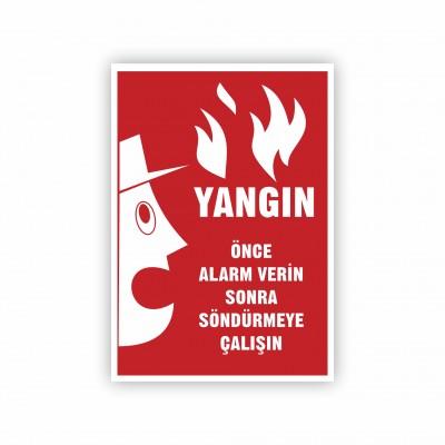 İş Güvenliği Levhaları - Yangın Önce Alarm Verin Levhası ( 50x70 )                                                         iş güvenliği levhası,                                 uyarı levhası,                                 isg levhası,                                 ikaz levhası,                                 tabela,                                 levha,                                 dekota sıvama,                                 folyo sıvama,                                 baskılı levha,                                 forex sıvama,                                 foreks baskı,                                dekota baskı