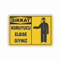 İş Güvenliği Levhaları - Koruyucu Elbise Giyiniz Levhası ( 50x70 )